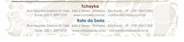 TCHAYKA | ROTA DA SEDA