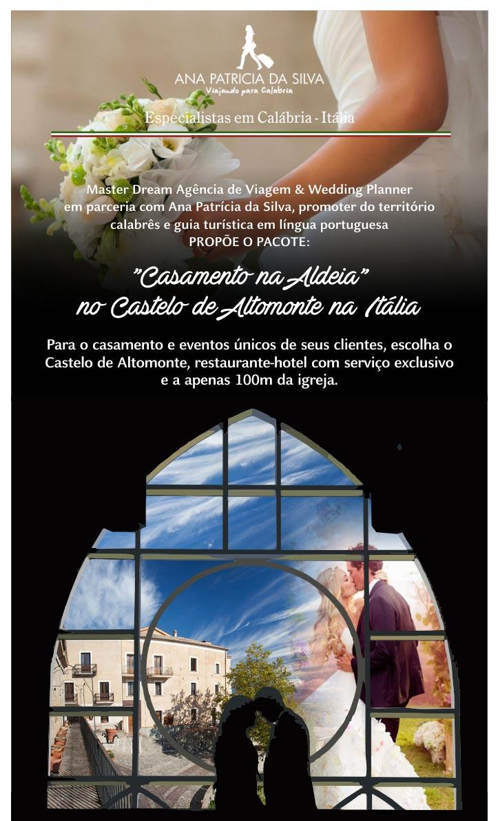 CASTELO DE ALTOMONTE NA ITÁLIA - A FESTA DE CASAMENTO DOS SONHOS AGORA PODE SE TORNAR REALIZADA!   |  ANA PATRÍCIA DA SILVA - Especialista em Calábria - ITÁLIA  |  anapatricia@viajandoparaacalabria.com
