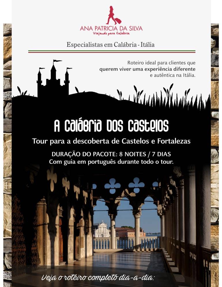 A CALÁBRIA DOS CASTELOS  ANA PATRÍCIA DA SILVA - Especialista em Calábria - ITÁLIA